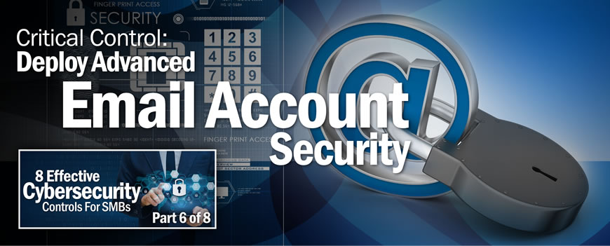 Critical Control: Deploy Advanced Email Account Security